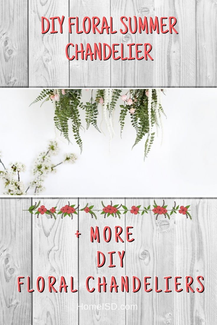 DIY Floral Summer Chandelier #chandelier #DIY #floral #homedecor #craft