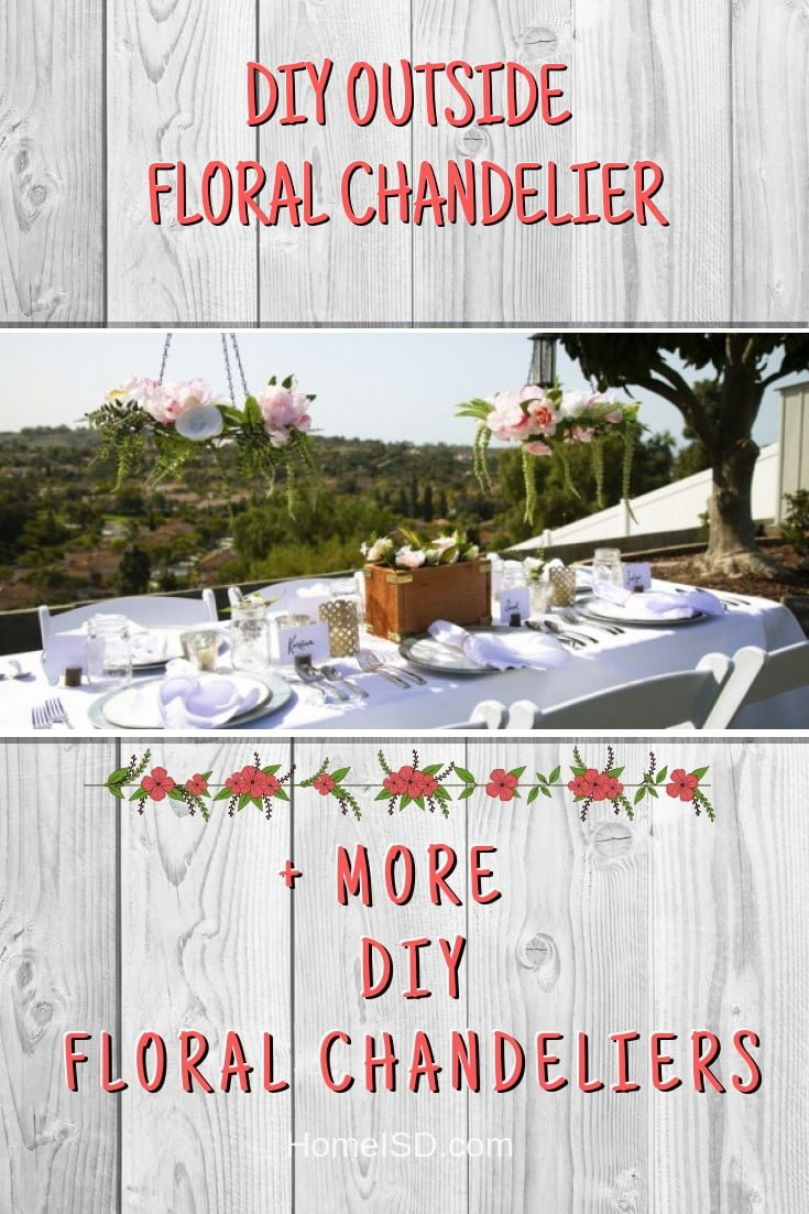 DIY Outside Floral Chandelier #chandelier #DIY #floral #homedecor #craft