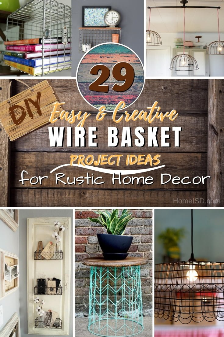 Do you know what you can do to your home decor with wire baskets? Here are 29 amazing DIY ideas! #DIY #wirebasket #storage #furniture #homedecor