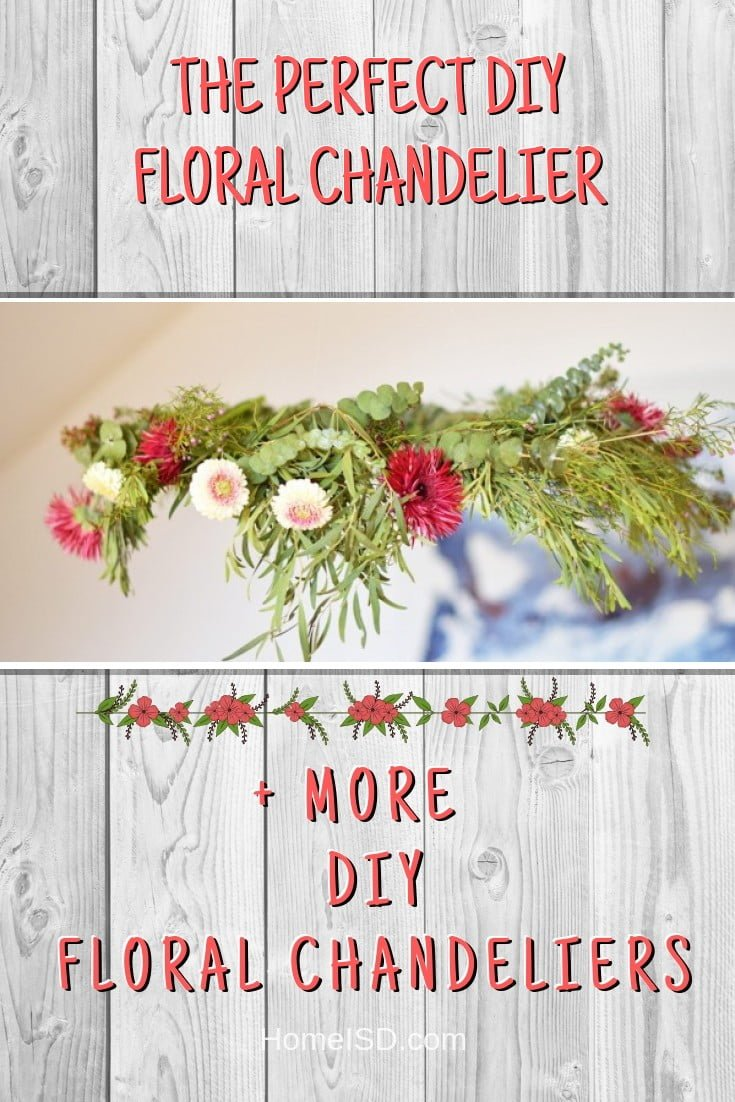The Perfect DIY Floral Chandelier #chandelier #DIY #floral #homedecor #craft