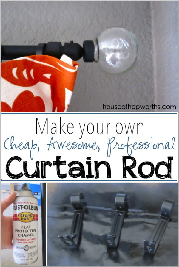 How to make a cheap, awesome, DIY Curtain Rod