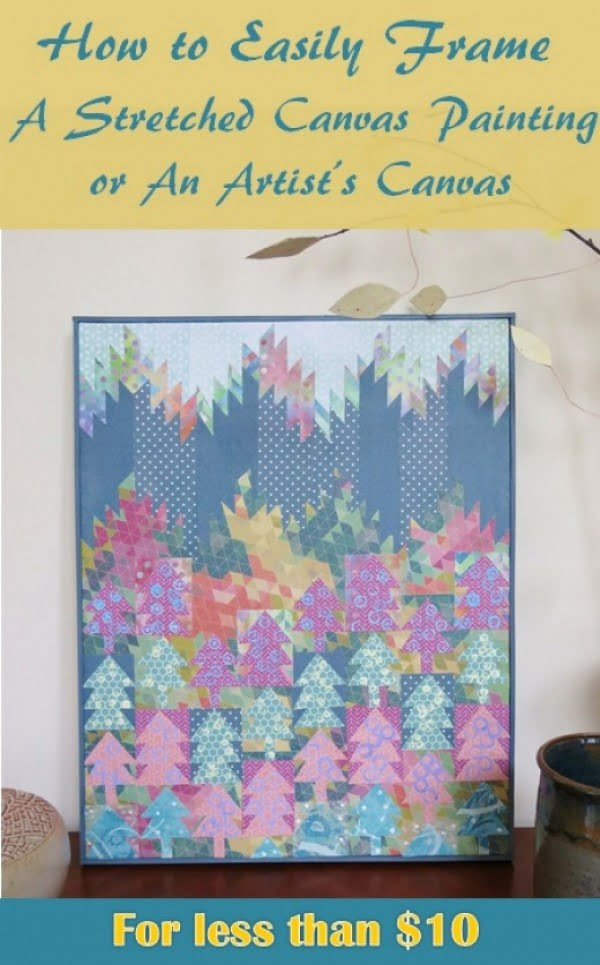 DIY Project:  How to Easily Frame a Stretched Canvas Painting or an Artist's Canvas