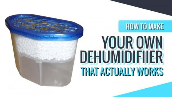 Find Out How to Make Your Own DIY Homemade Dehumidifier (Updated)