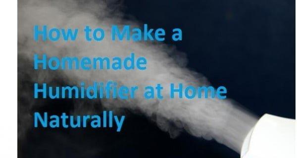 How to Make a Homemade Humidifier at Home Naturally