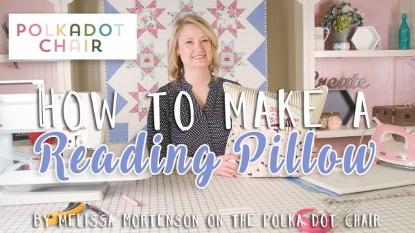 How to Make a Reading Pillow with Melissa Mortenson